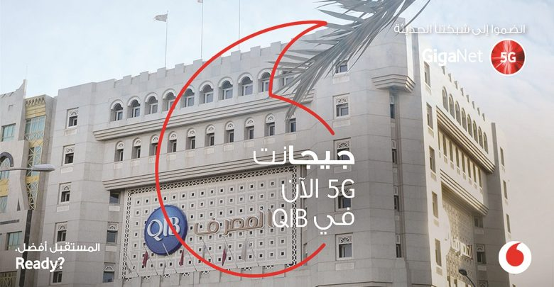 Vodafone provides Qatar Islamic Bank access to its 'Giganet 5G'