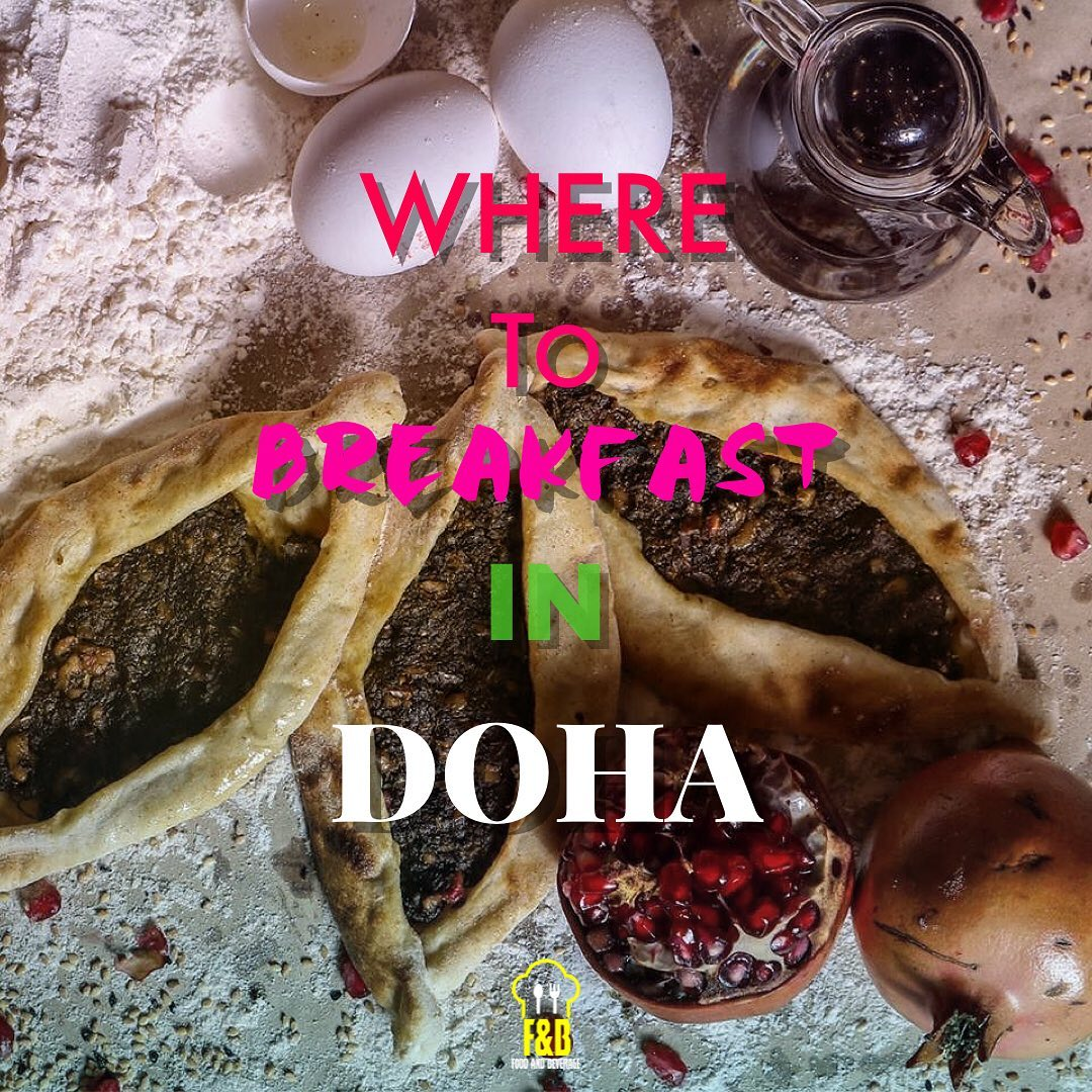 Where to breakfast in Doha